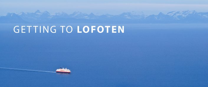 Lofoten Travel - Getting to Lofoten