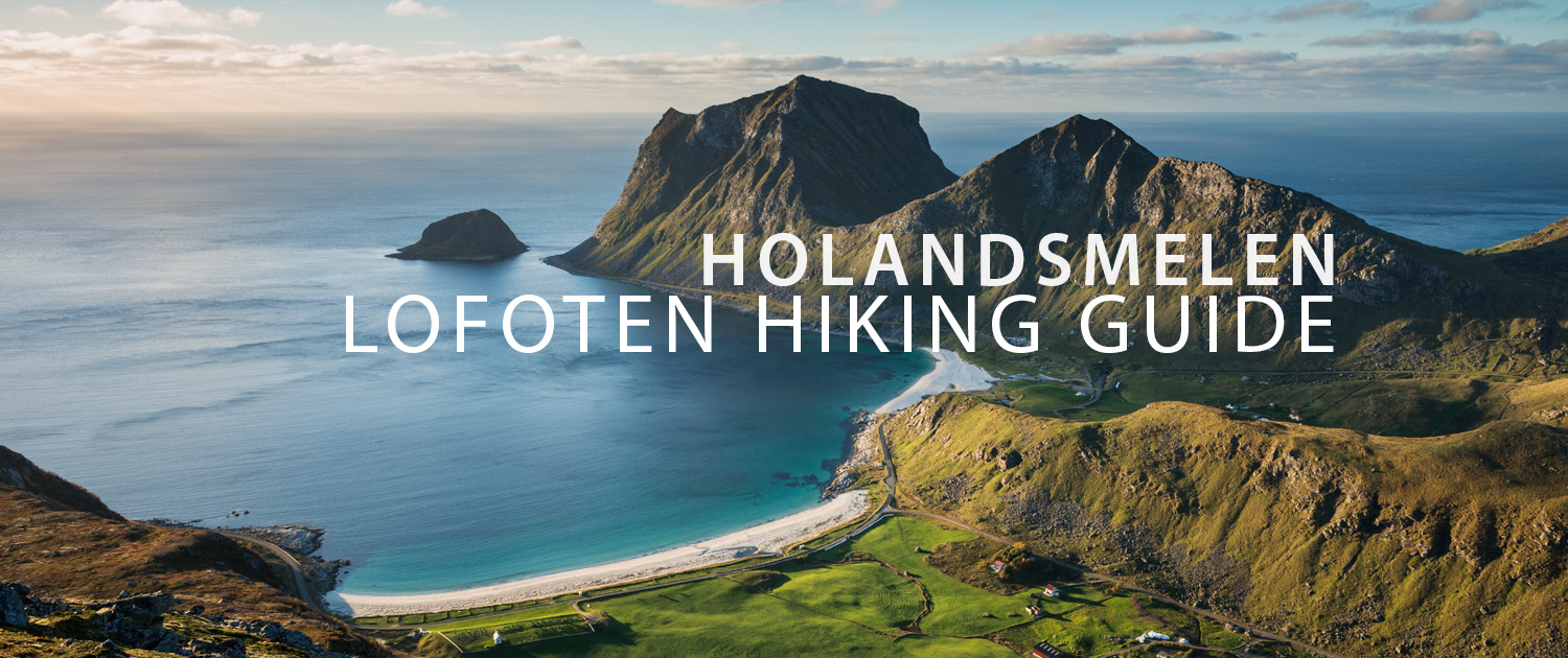 Holandsmelen Hiking Guide - Lofoten Islands