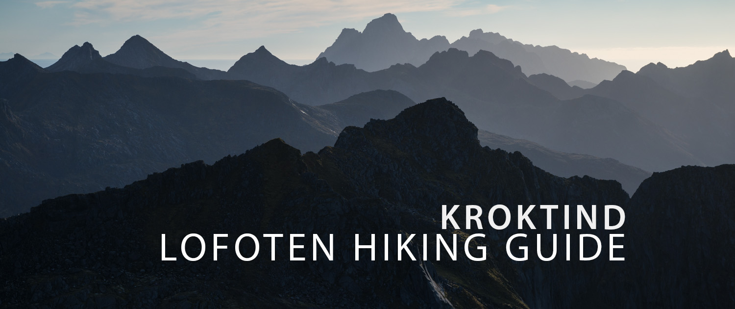 Kroktind Hiking Guide - Lofoten Islands
