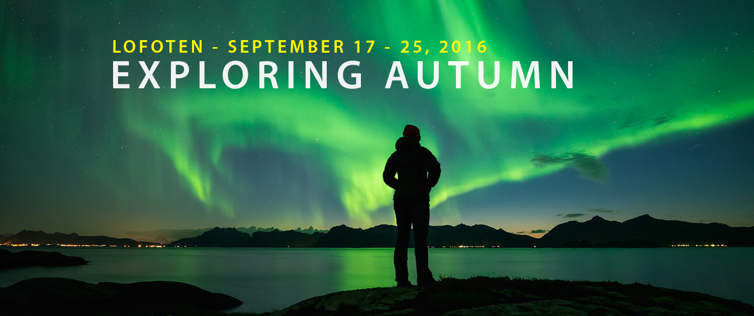 Lofoten Photo Workshop - Exploring Autumn 2016