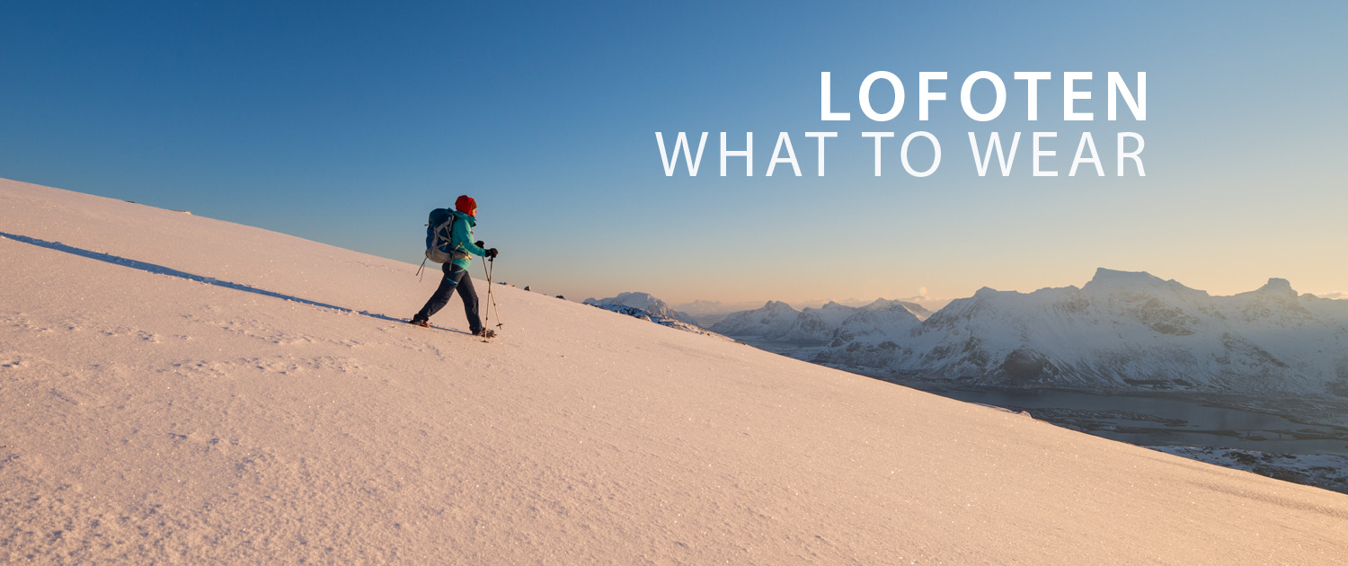 Lofoten Travel - What to Wear