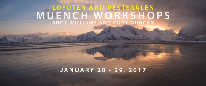 Muench Workshops - Lofoten and Vesterålen 2017