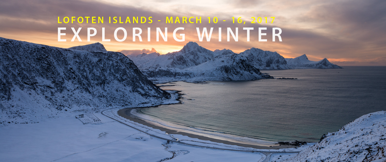 Lofoten Photo Tour - Exploring Winter 2017