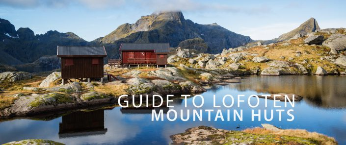Mountain Huts - Lofoten Islands