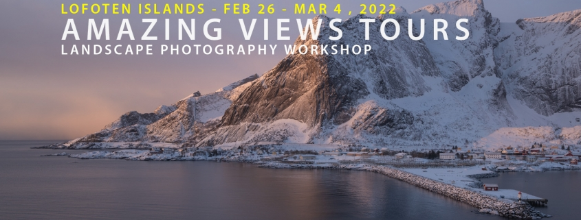Lofoten Photo Tour - Amazing Views Tours Winter 2022
